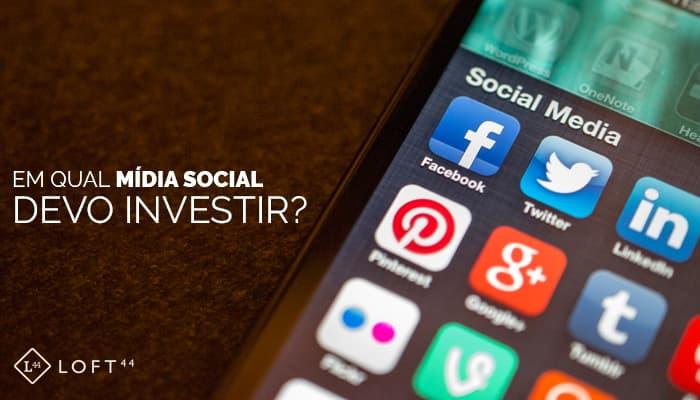 Como Escolher Uma Rede Social Para Investir? - ecommerce por Loft44 - Flow Commerce
