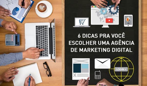 Como escolher uma agência de marketing digital - 6 Dicas Rápidas