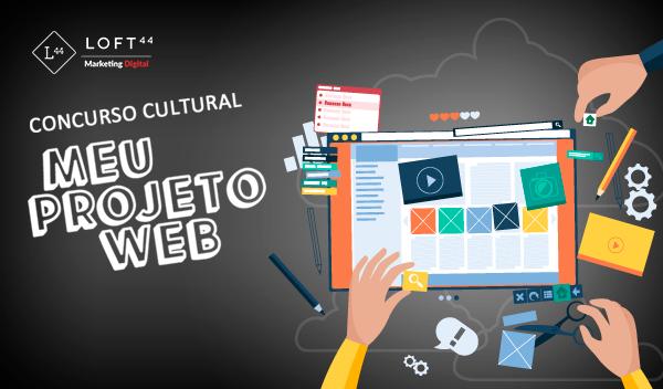Meu projeto social na Web – Divulgação dos finalistas - Loft44