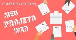 Meu projeto social na Web – Divulgação dos finalistas