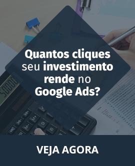 Quantos cliques seu investimento rende no google ads