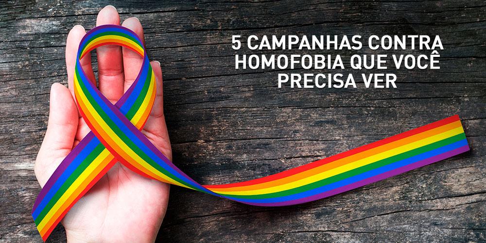 5 campanhas contra homofobia que voce precisa ver